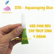 Keo dán rêu, ráy 4 Gram ISTA-Aquascaping Glue cho hồ thủy sinh